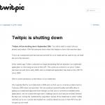 ついにTwitPicが9月25日にサービス終了へ。画像データダウンロードサービスは提供されず外部サービスで対応する必要あり。
